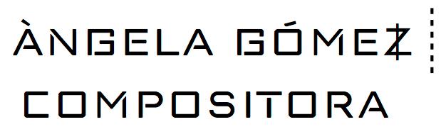 Àngela Gómez Vidal / Compositora
